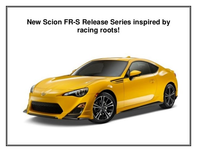 New Scion FR-S Release Series inspired by racing roots!