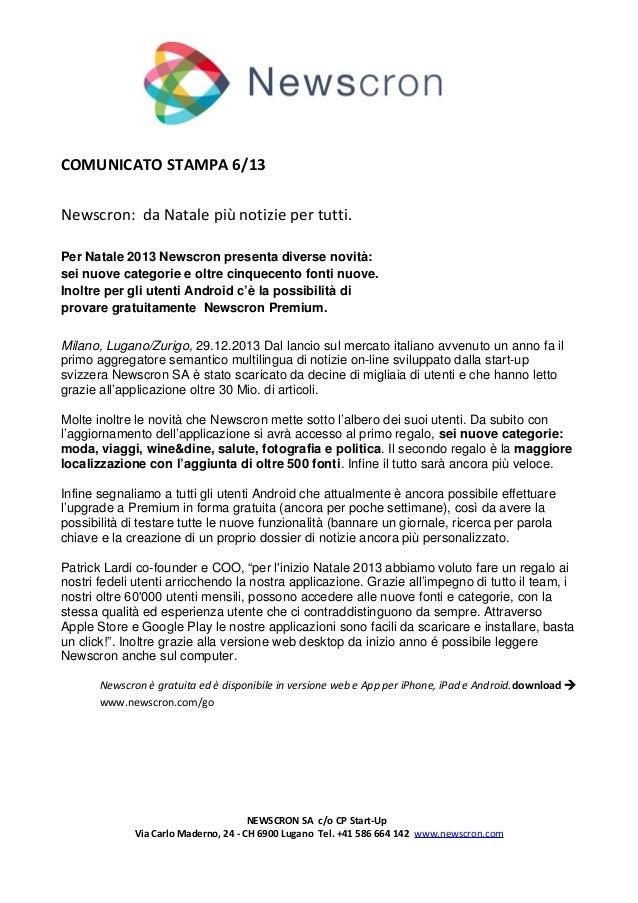 COMUNICATO STAMPA 6/13 Newscron: da Natale più notizie per tutti. Per Natale 2013 Newscron presenta diverse novità: sei nu...