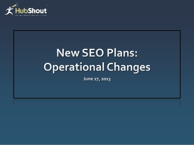 Plan Implementation 5/30 Announce Plans 6/14 New Plans Available in Dashboard 7/1 Old Plans no longer available for SOWs A...