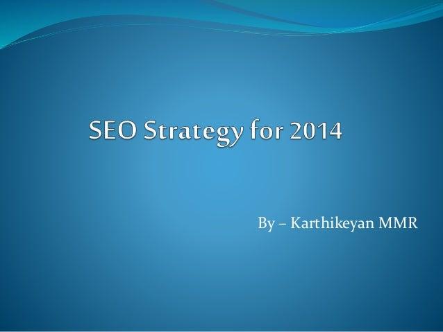 New SEO Strategy 2014
