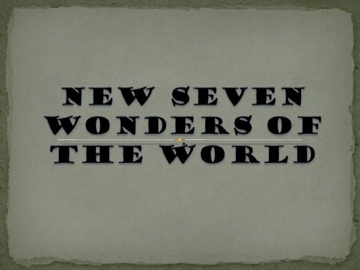 an introduction to the seven wonders of the world