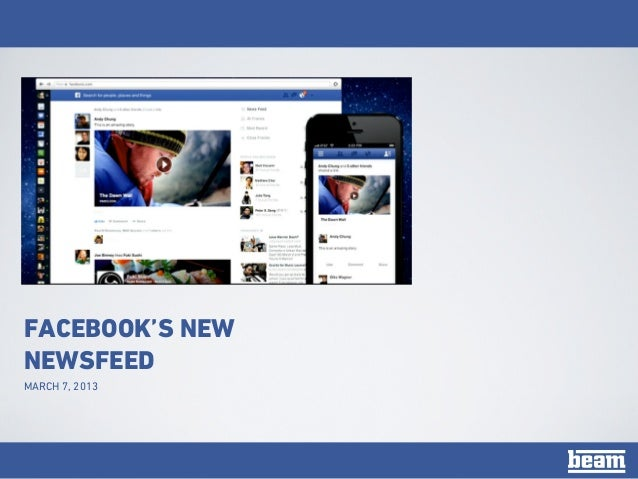 FACEBOOK'S NEWNEWSFEEDMARCH 7, 2013