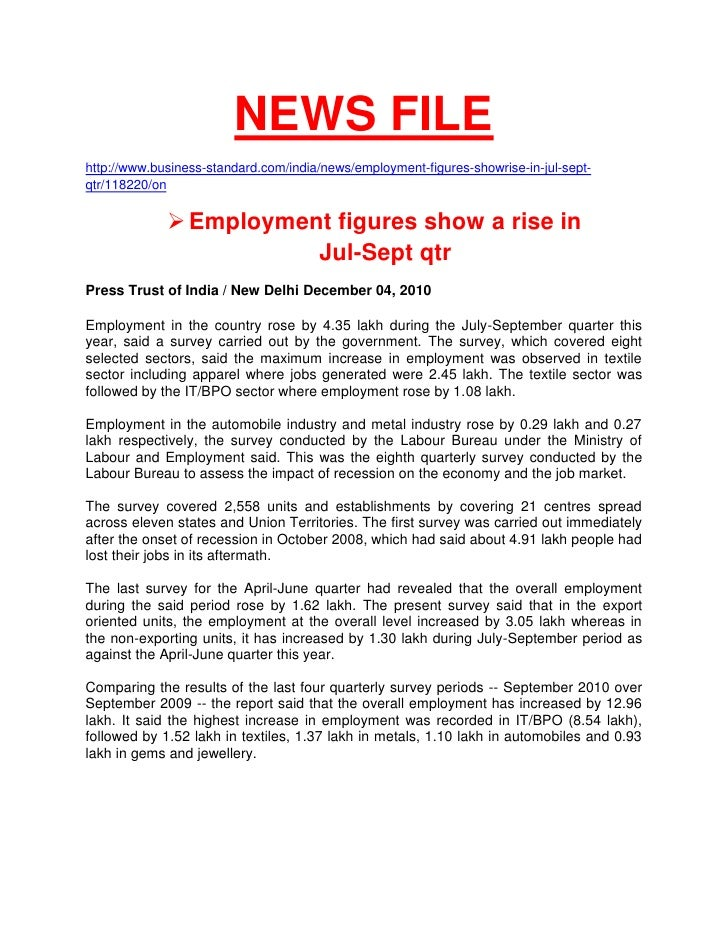NEWS FILE<br />http://www.business-standard.com/india/news/employment-figures-showrise-in-jul-sept-qtr/118220/on<br /><ul>...