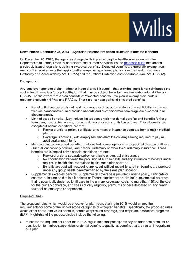 News Flash  December 23, 2013—Agency Release Proposed Rules on Excepted Benefits