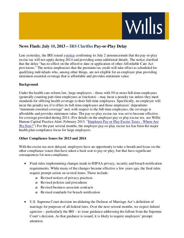 News Flash  July 10 2013  IRS Clarifies Pay-or-Play Delay