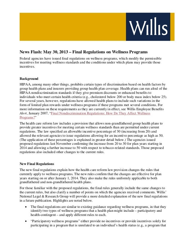 News Flash: May 30, 2013 – Final Regulations on Wellness ProgramsFederal agencies have issued final regulations on wellnes...