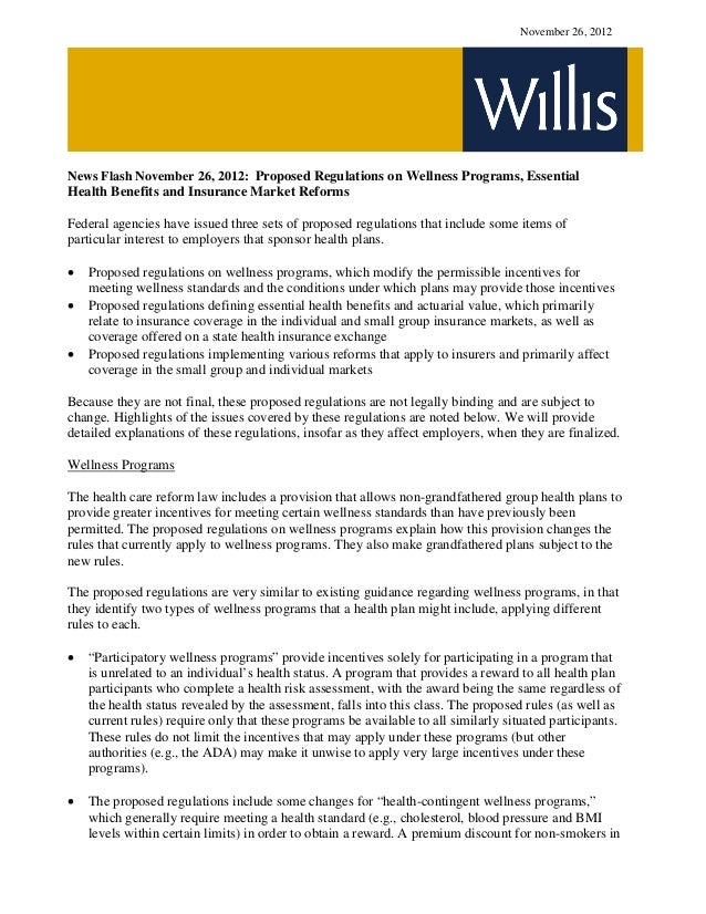 News Flash: November 26 2012 Proposed Regulations on Wellness Programs Essential Health Benefits and Insurance Market Reforms