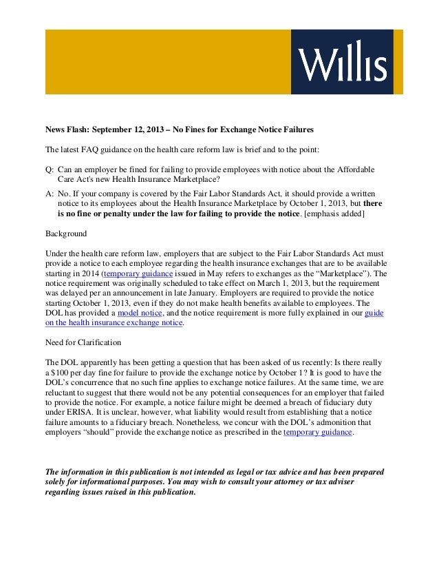 News Flash: September 12, 2013 – No Fines for Exchange Notice Failures The latest FAQ guidance on the health care reform l...