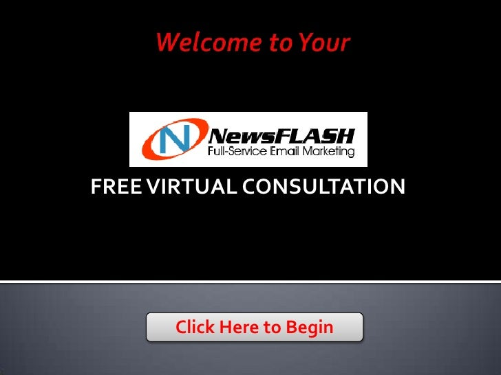 FREE VIRTUAL CONSULTATION           Click Here to Begin