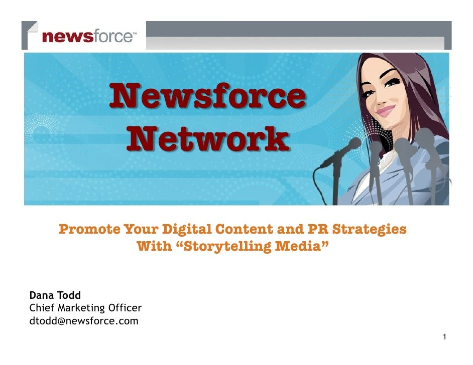 """Newsforce                  Network        Promote Your Digital Content and PR Strategies                With """"Storytelling..."""