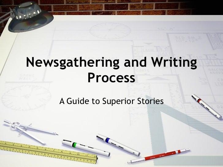 Newsgathering and Wri