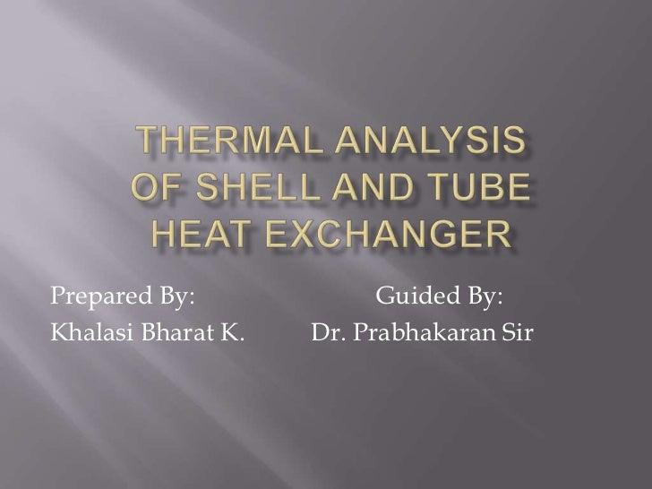 Prepared By:              Guided By:Khalasi Bharat K.   Dr. Prabhakaran Sir