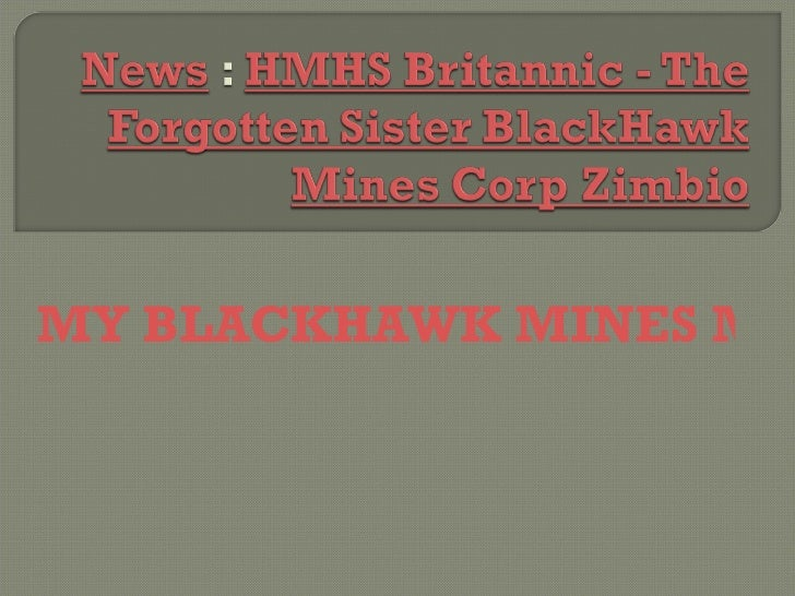 MY BLACKHAWK MINES MU