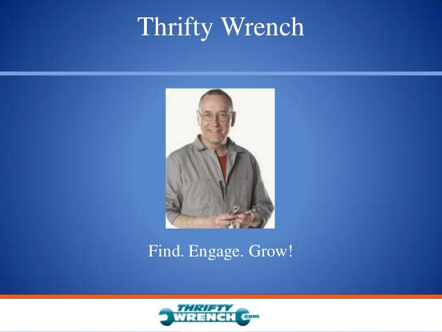 Thrifty WrenchFind. Engage. Grow!