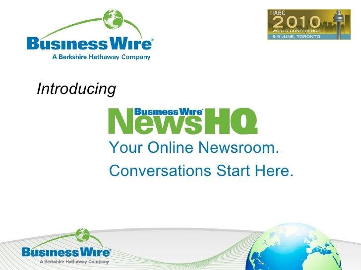 Your Online Newsroom. Conversations Start Here. Introducing