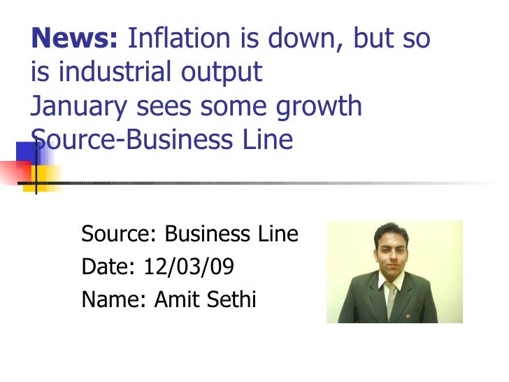 News:  Inflation is down, but so is industrial output January sees some growth  Source-Business Line Source: Business Line...