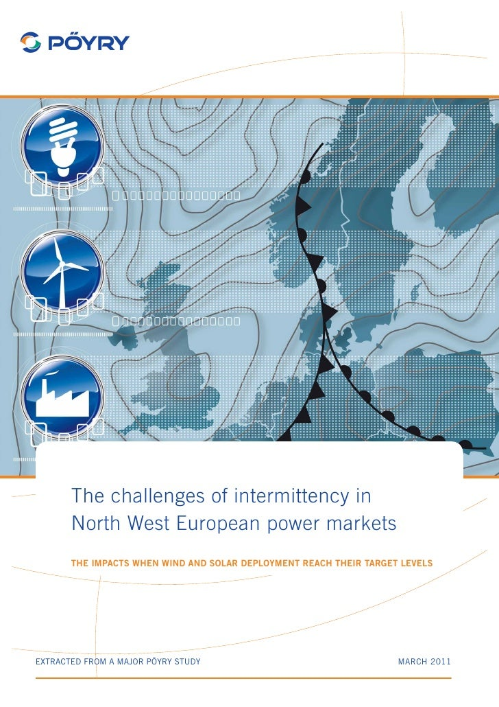 The challenges of intermittency in       North West European power markets       The impacts when wind and solar deploymen...