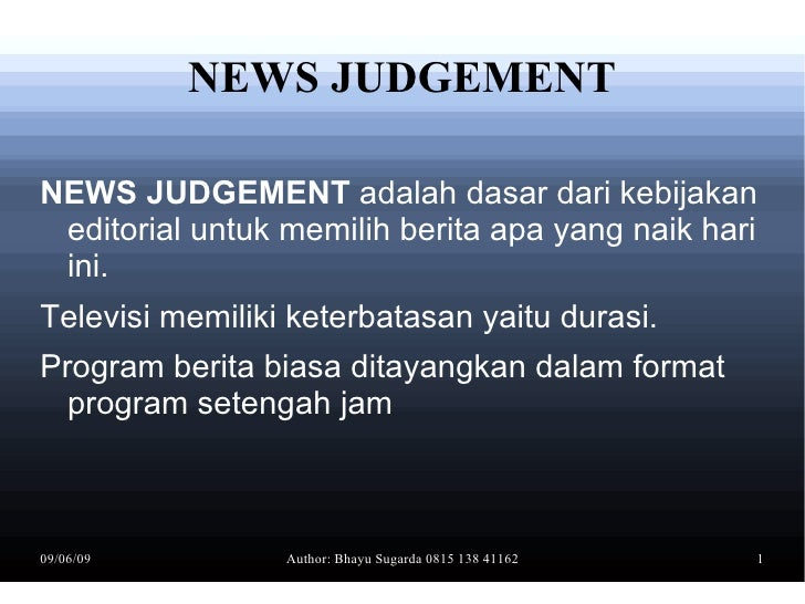 News Judgement & Wishlist