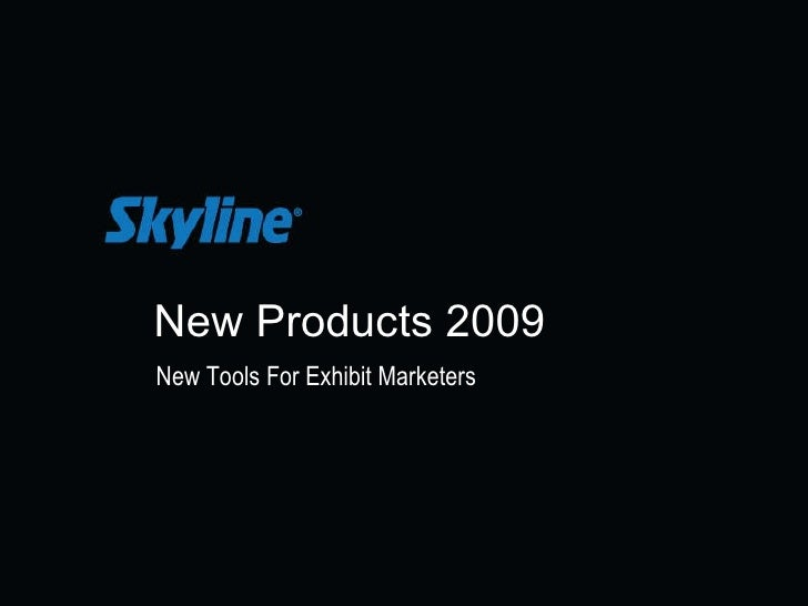 New Products 2009 New Tools For Exhibit Marketers