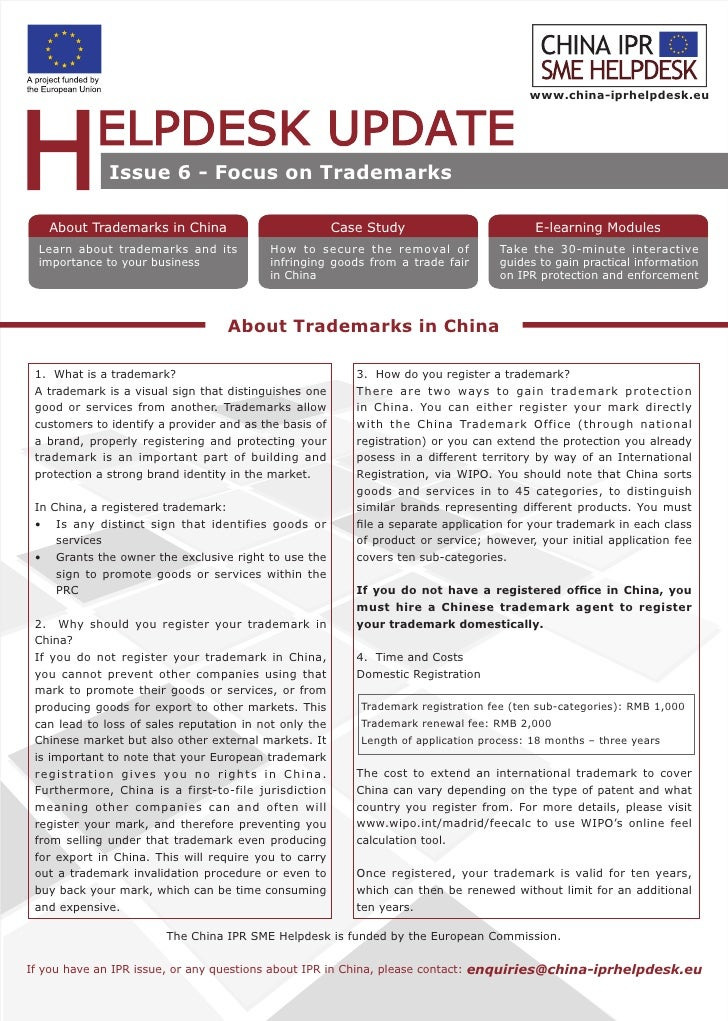 www.china-iprhelpdesk.eu                       Issue 6 - Focus on Trademarks      About Trademarks in China               ...