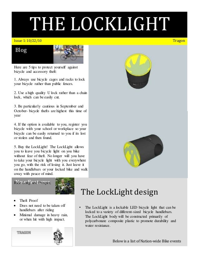 THE LOCKLIGHT BITCHESIssue 1: 10/22/10 Tragon Blog New Features TRAGON The LockLight design Below is a list of Nation-wide...