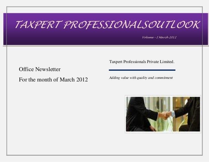 TAXPERT PROFESSIONALSOUTLOOK                                                  Volume – I March 2012                       ...