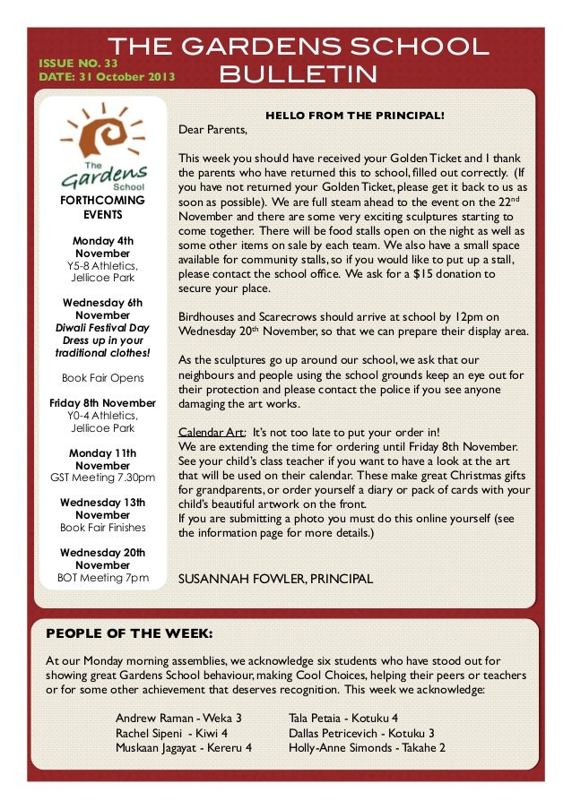 THE GARDENS SCHOOL BULLETIN  ISSUE NO. 33! DATE: 31 October 2013  HELLO FROM THE PRINCIPAL!  Dear Parents,  FORTHCOMING EV...