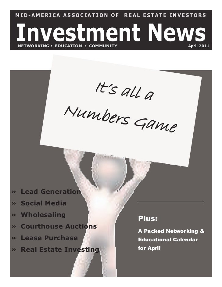 MID-AMERICA ASSOCIATION OF           REAL ESTATE INVESTORS Investment News NETWORKING : EDUCATION : COMMUNITY             ...