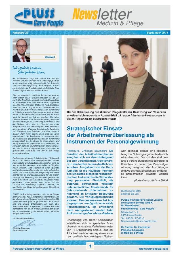 Newsletter Medizin & Pflege  Ausgabe 22 September 2014  Vorwort  Sehr geehrte Leserin,  Sehr geehrter Leser,  der Arbeitsm...