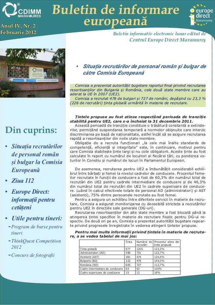 Buletin de informareAnul IV, Nr. 2               europeanăFebruarie 2012                                             Bulet...
