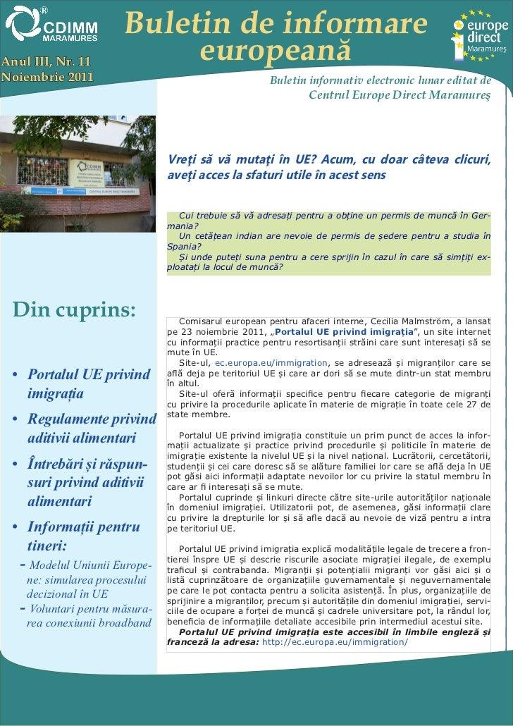 Buletin de informareAnul III, Nr. 11            europeanăNoiembrie 2011                                            Buletin...