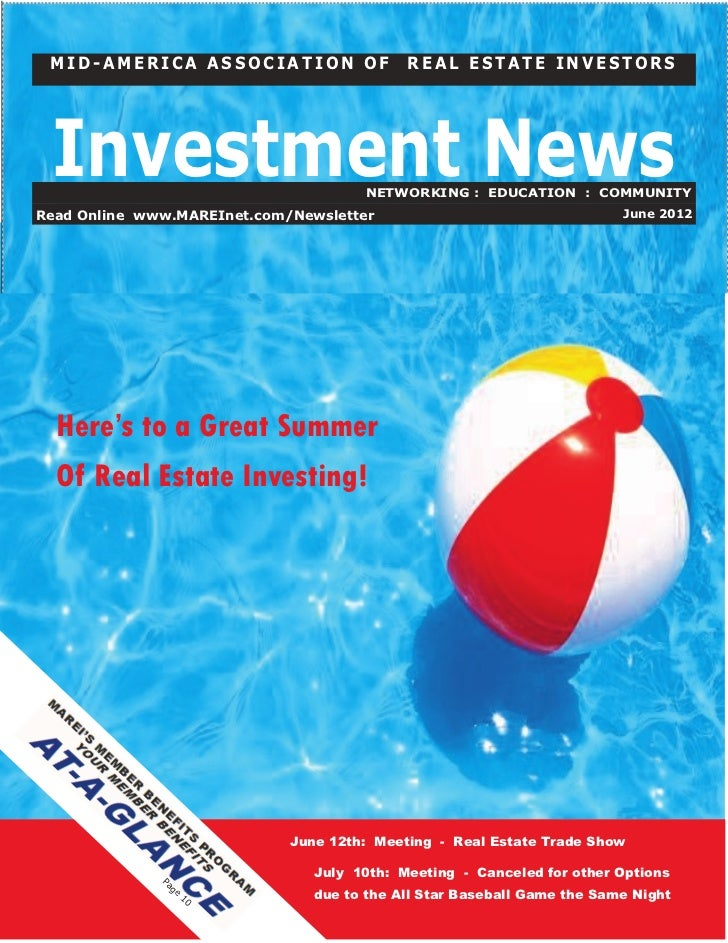 MID-AMERICA ASSOCIATION OF                 REAL ESTATE INVESTORS Investment News                      NETWORKING : EDUCATI...