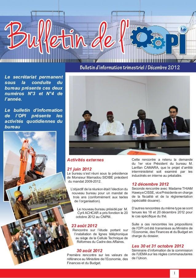 1Bulletin de l'Bulletind'informationtrimestriel/Décembre 2012Le secrétariat permanentsous la conduite dubureau présente ce...