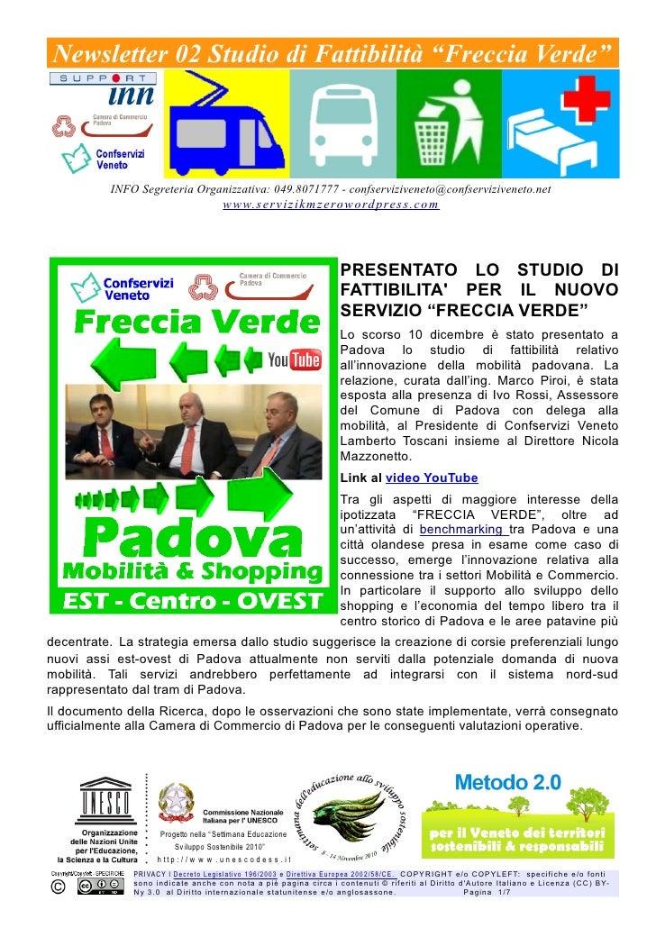 """Newsletter 02 Studio di Fattibilità """"Freccia Verde""""          INFO Segreteria Organizzativa: 049.8071777 - confservizivenet..."""