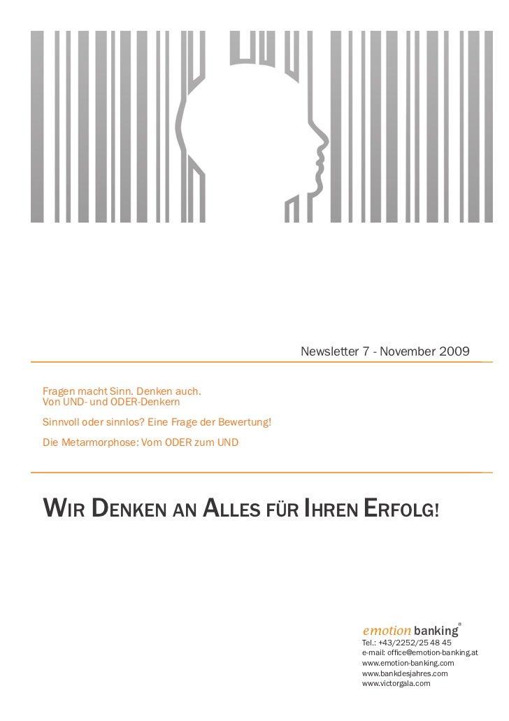 Newsletter 7 - November 2009Fragen macht Sinn. Denken auch.Von UND- und ODER-DenkernSinnvoll oder sinnlos? Eine Frage der ...