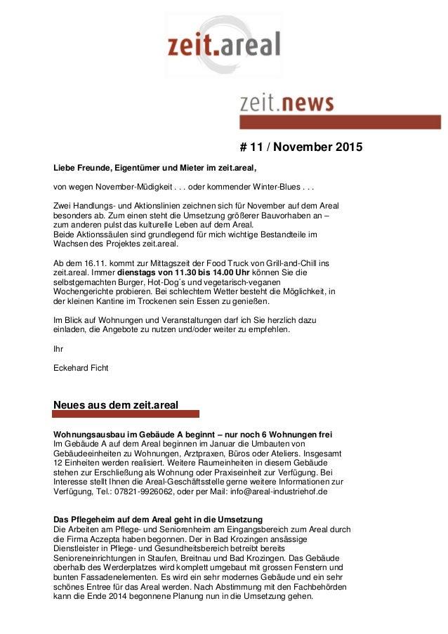 # 11 / November 2015 Liebe Freunde, Eigentümer und Mieter im zeit.areal, von wegen November-Müdigkeit . . . oder kommender...