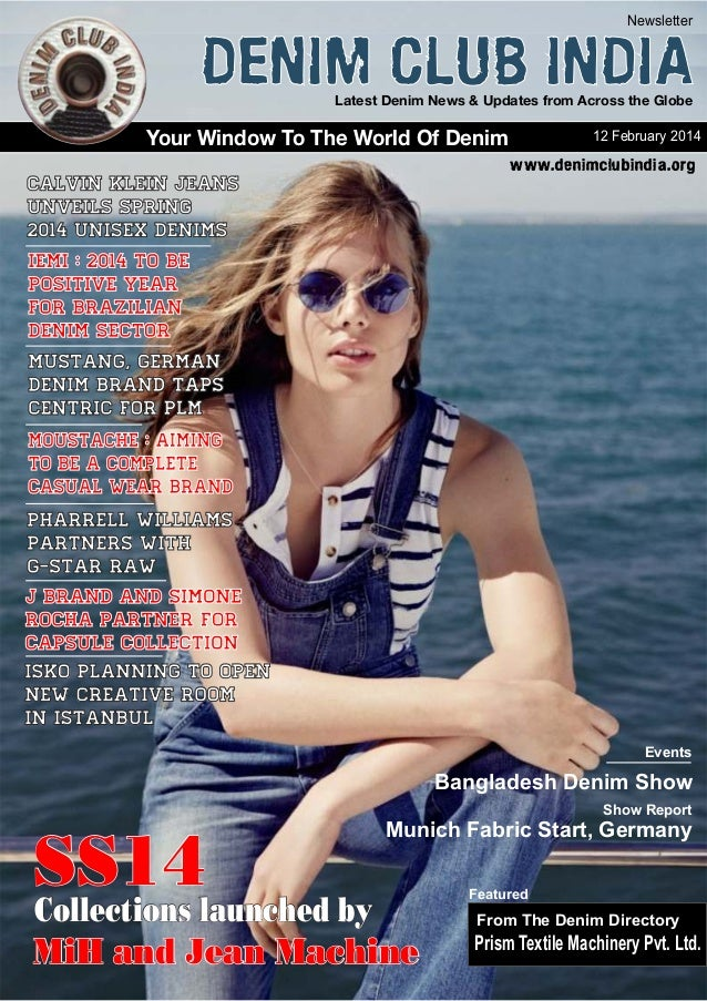 Latest Denim News & Updates from Across the Globe Your Window To The World Of Denim Newsletter 12 February 2014 www.denimc...