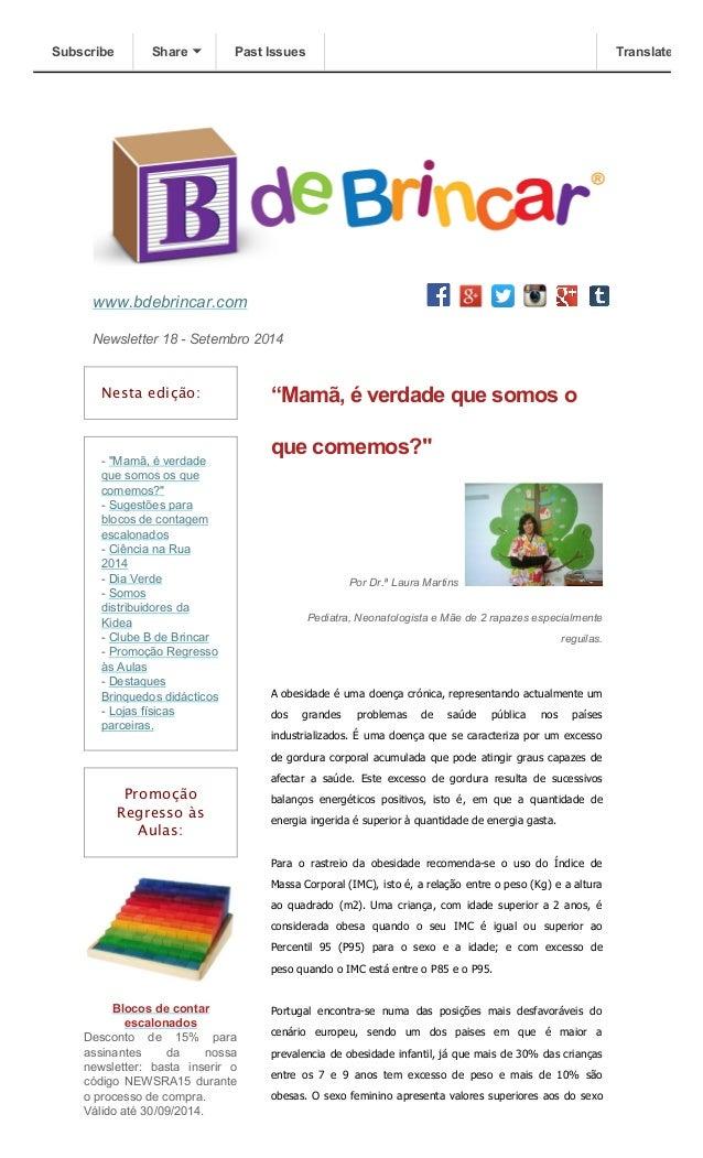 """Subscribe Share Past Issues Translate  www.bdebrincar.com  Newsletter 18 - Setembro 2014  Nesta edição:  - """"Mamã, é verdad..."""