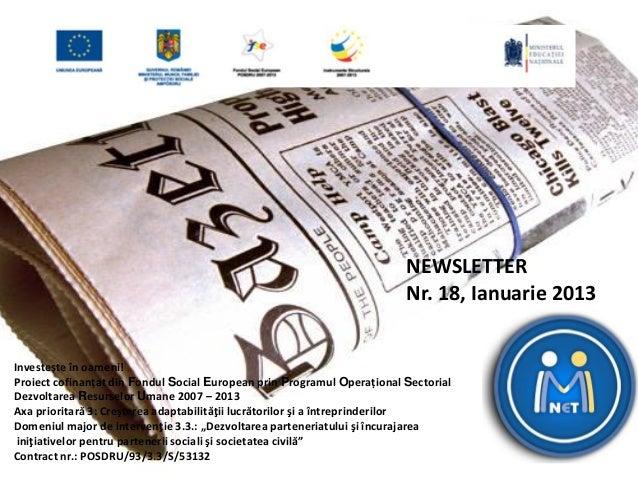 Investește în oameni! Proiect cofinanțat din Fondul Social European prin Programul Operațional Sectorial Dezvoltarea Resur...