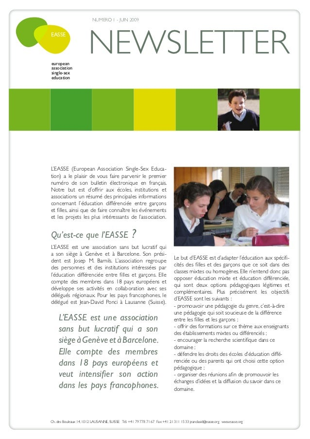 NUMERO 1 - JUIN 2009                       NEWSLETTEREASSEeuropeanassociationsingle-sexeducationL'EASSE (European Associat...