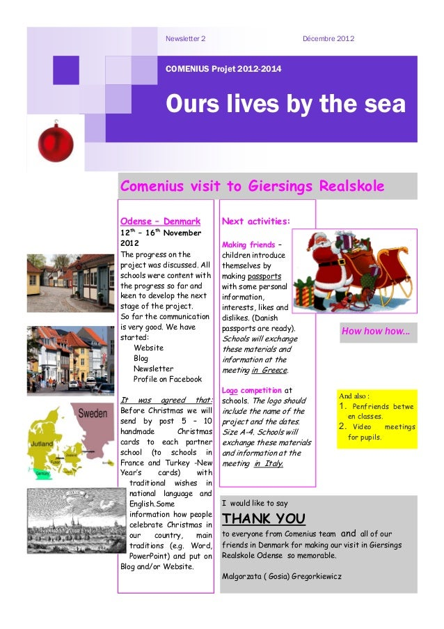 Newsletter 2                            Décembre 2012             COMENIUS Projet 2012-2014             Ours lives by the ...