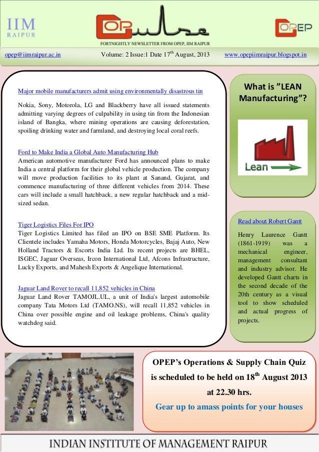 opep@iimraipur.ac.in Volume: 2 Issue:1 Date 17th August, 2013 www.opepiimraipur.blogspot.in Major mobile manufacturers adm...