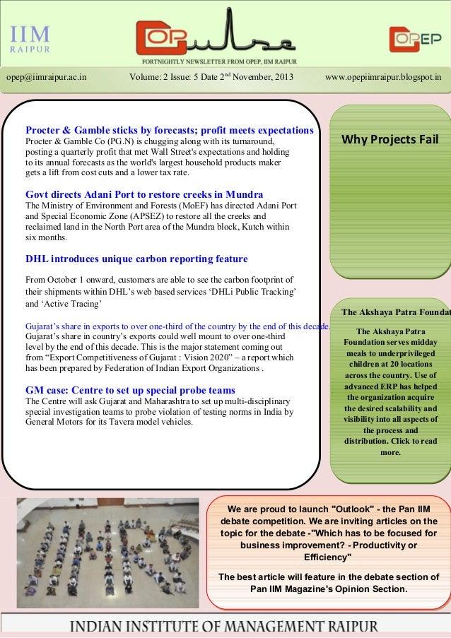 opep@iimraipur.ac.in Volume: 2 Issue: 5 Date 2nd NNoovveemmbbeerr,, 22001133 wwwwww..ooppeeppiiiimmrraaiippuurr..bbllooggs...