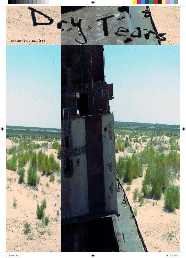 newsletter 2010 numéro 3drytears.indd 1            23/11/10 16:06
