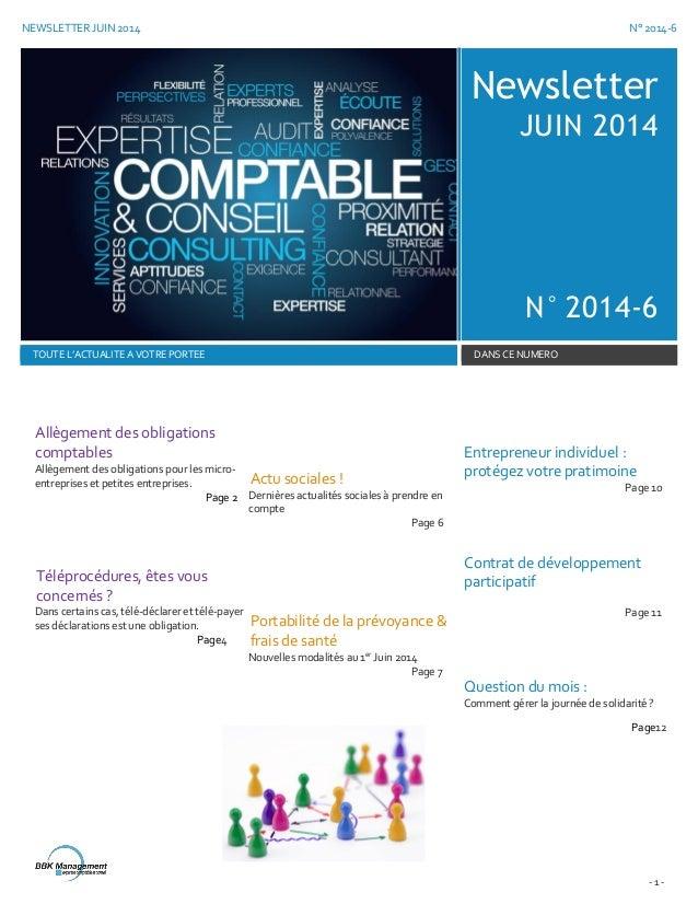 NEWSLETTER JUIN 2014 N° 2014-6 - 1 - Newsletter JUIN 2014 N° 2014-6 TOUTE L'ACTUALITE A VOTRE PORTEE DANS CE NUMERO Allège...