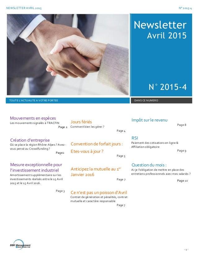 NEWSLETTER AVRIL 2015 N° 2015-4 - 1 - Newsletter Avril 2015 N° 2015-4 TOUTE L'ACTUALITE A VOTRE PORTEE DANS CE NUMERO Mouv...
