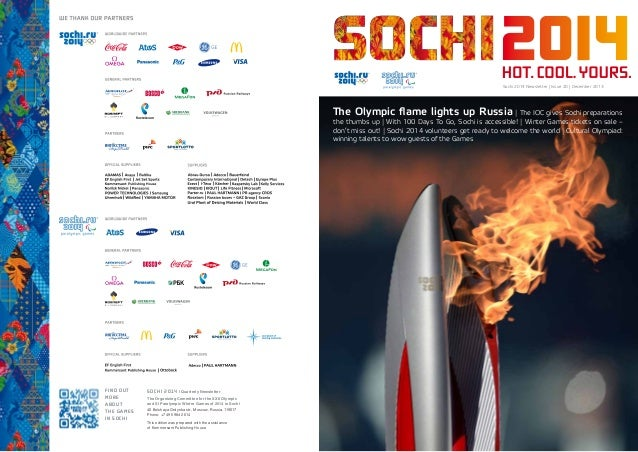 SOCHI 2014 | Quarterly Newsletter The Organizing Committee for the XXII Olympic and XI Paralympic Winter Games of 2014 in ...