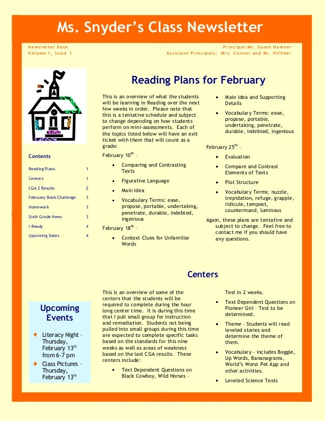 Ms. Snyder's Class Newsletter Newsletter Date Volume 1, Issue 1  Principal:Ms. Susan Hamner Assistant Principals: Mrs. Con...