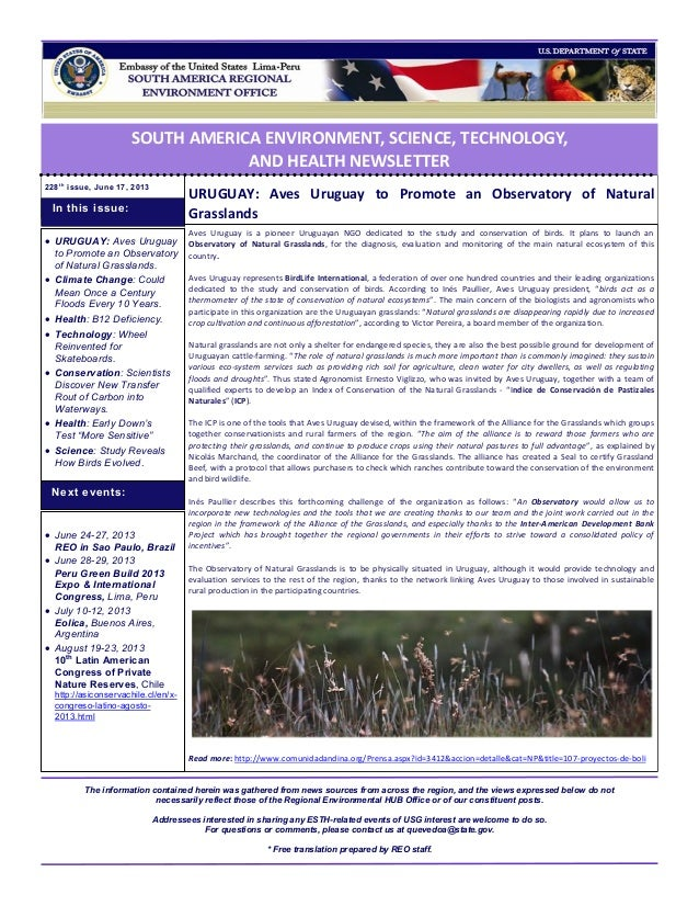 SOUTH AMERICA ENVIRONMENT, SCIENCE, TECHNOLOGY, AND HEALTH NEWSLETTER 228t h issue, June 17, 2013 URUGUAY: Aves Uruguay to...