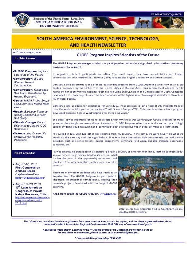 SOUTH AMERICA ENVIRONMENT, SCIENCE, TECHNOLOGY, AND HEALTH NEWSLETTER 231t h issue, July 22, 2013 GLOBE Program Inspires S...